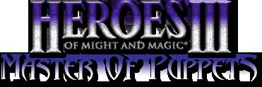 Heroes III: Master of Puppets (MoP)